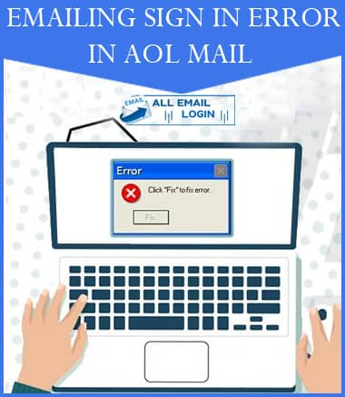 Emailing Sign in Error in AOL Mail